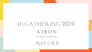 If: Gathering Kiron @ Kiron Baptist Church